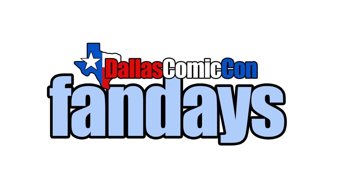 DallasComicCon Fan Days